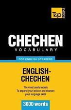 Chechen Vocabulary for English Speakers - 3000 Words by Andrey Taranov (2012,...