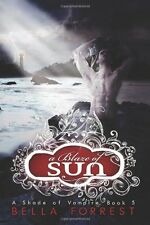 A Shade Of Vampire 5: A Blaze Of Sun by Bella Forrest (Paperback) NEW VBK