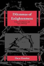 Dilemmas of Enlightenment: Studies in the Rhetoric and Logic of Ideolo-ExLibrary