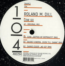 "ROLAND M. DILL Low Go EP 12"" NEW Vinyl Trapez 104 Sian Secret Cinema Darko Esser"
