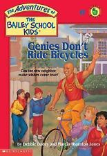 Genies Don't Ride Bicycles (The Adventures of the Bailey School Kids, #8)