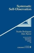 Qualitative Research Methods: Systematic Self-Observation : A Method for...