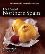 The Food of Northern Spain: Recipes from the Gastronomic Heartland of -ExLibrary