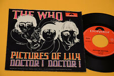 "7"" 45 (NO LP ) WHO PICTURES OF LILY 1°ST ORIG GERMANY 1967 EX FUMETTO COVER !!"