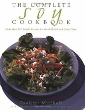 The Complete Soy Cookbook Mitchell, Paulette Paperback