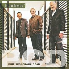 Phillips Craig & Dean Fearless CD ***NEW***