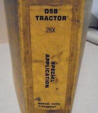 Caterpillar CAT D5B Tractor Repair Service Manual Special Application 26X (s1b55