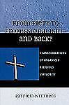 From Piety to Professionalism D and Back?: Transformations of Organized Religiou