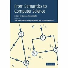 From Semantics to Computer Science Yves Bertot G�rard. 9780521518253 Cond=VG:USD