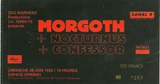 RARE / TICKET DE CONCERT LIVE - MORGOTH ( PARIS - FRANCE ) 28 JUIN 1992