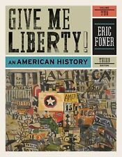 Give Me Liberty! Vol. 2 : An American History by Eric Foner (2010, Paperback)