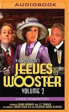 Jeeves and Wooster Vol. 2 : A Radio Dramatization by P. G. Wodehouse (2016,...