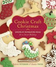 Cookie Craft Christmas: Dozens of Decorating Ideas for a Sweet Holiday-ExLibrary
