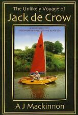 The Unlikely Voyage of Jack De Crow: A Mirror Odyssey from North Wales to the Bl