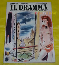 IL DRAMMA 1948 n. 74 - Copertina Andrè Dignimont - Opere: vedi inserzione