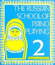 THE RUSSIAN SCHOOL OF PIANO PLAYING BOOK 2