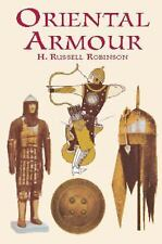 Oriental Armour (Dover Military History, Weapons, Armor)