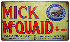 Vintage Mick McQuaid Tobacco Sign