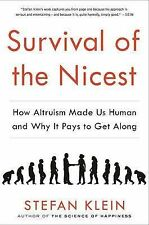 Survival of the Nicest: How Altruism Made Us Human and Why it Pays to Get Along,