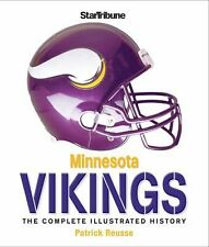 Minnesota Vikings: The Complete Illustrated History, Reusse, Patrick, Good Book