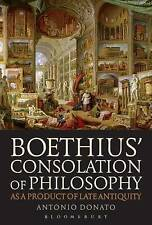 Boethius' Consolation of Philosophy as a Product of Late Antiquity, Antonio Dona