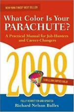 What Color Is Your Parachute? 2008: A Practical Manual for Job-hunters and Caree