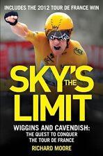 Sky's the Limit - Wiggins and Cavendish The Quest to Conquer the Tour de France