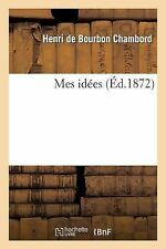 Mes Idees by Chambord-H (2013, Paperback)