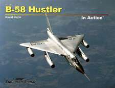 B-58 Hustler in Action (Squadron Signal 10239)