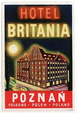 Hotel Britania POZNAN Poland  NIGHT-DESIGN  luggage label Kofferaufkleber  x0654