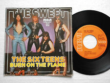 "The Sweet - THE SIX TEENS -7"" Single, Glam-/ Hard Rock, 45rpm Burn on the Flame"