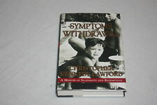 Symptoms of Withdrawal : A Memoir of Snapshots and Redemption by Christopher ...