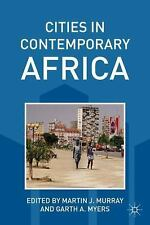 Cities in Contemporary Africa (2011, Paperback)