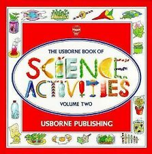 The Usborne Book of Science Activities, Vol. 2