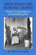 Birth Weight and Economic Growth: Women's Living Standards in the Indu-ExLibrary