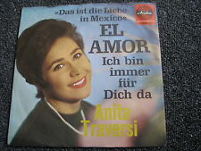 Anita Traversi-questa è l'amore in Messico-El amor 7 PS-GERMANY-ARIOLA