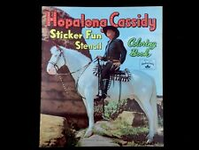 Vintage 1951 Hopalong Cassidy Sticker Fun Coloring Book Paper Dolls Uncut