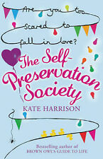 The Self-Preservation Society, Kate Harrison