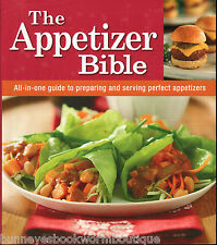 THE APPETIZER BIBLE New COOKBOOK Recipes FINGER FOOD Appetizers HORS D'OEUVRES