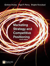 Marketing Strategy & Competitive Positioning Hooley Saunders Nigel Piercy Textbo
