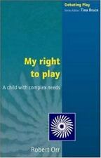My Right to Play (Debating Play)-ExLibrary