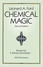 Dover Books on Chemistry Ser.: Chemical Magic by Leonard A. Ford 1993