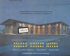 "GOLDEN NUGGET MOTEL FAIRBANKS ALASKA'S FINEST MOTEL 10"" X 16"" AD"