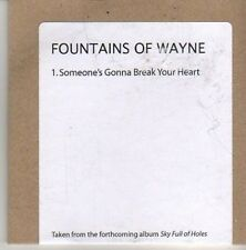 (CV215) Fountains Of Wayne, Someone's Gonna Break Your Heart - 2011 DJ CD