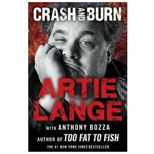 Crash and Burn by Artie Lange (2013, Hardcover)