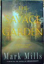 The Savage Garden; Mark Mills 2007 Hcdj 1st; 324 pages gd cond