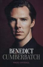 NEW - Benedict Cumberbatch: The Biography by Goodall, Nigel