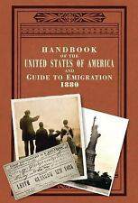 Handbook of the United States of America, 1880: A Guide to Emigration (Old House