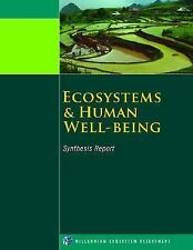 Ecosystems and Human Well-Being: Synthesis (Millennium Ecosystem Assessment Seri