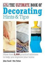 The Ultimate Book of Decorating Hints & Tips Julian Cassell And Peter Parham Exc